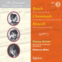 The Romantic Piano Concerto, Vol. 70: Beach, Chaminade, Howell