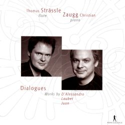 Thomas Strässle / Christian Zaugg - Dialogues: Works by D'Alessandro, Lauber, Juon