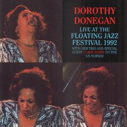 Dorothy Donegan: Live At the Floating Jazz Festival 1992