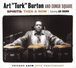 Art Burton - Spirits: Then & Now