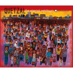 Quetzal - The Eternal Getdown