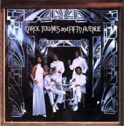 Carol Townes and Fifth Avenue - Carol Townes and Fifth Avenue