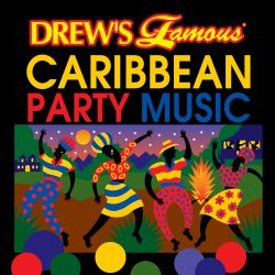 The Hit Crew - Drew's Famous Caribbean Party Music