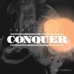 Fortywest - Conquer