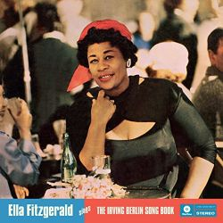 Ella Fitzgerald - Ella Fitzgerald Sings the Irving Berlin Song Book [Hallmark]