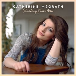 Catherine McGrath - Starting from Now