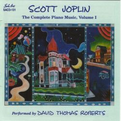 Scott Joplin: The Complete Piano Music, Vol. 1