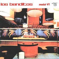 Los Banditos - Modul 47 [1 CD]