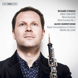 Richard Strauss: Oboe Concerto; Wind Serenade; Wind Sonatina No. 2