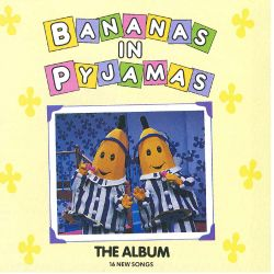 Bananas in Pyjamas - The Album