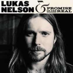 sd Lukas Nelson & Promise of the Real [2017]