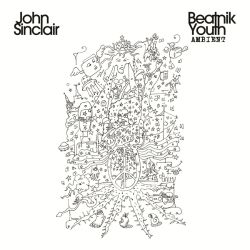 John Sinclair - Beatnik Youth Ambient