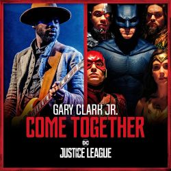 Gary Clark, Jr. - Come Together
