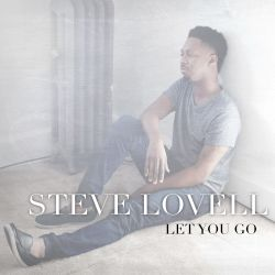 Steve Lovell - Let You Go
