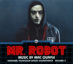 Mr. Robot, Vol. 3 [Original Television Series Soundtrack]