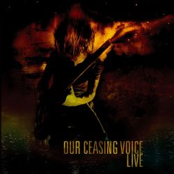Our Ceasing Voice - Live in Gent 2011