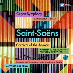 Saint-Saëns: Organ Symphony; Carnival of the Animals
