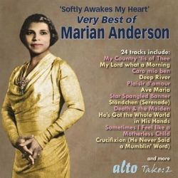 Marian Anderson - Very Best of Arias Songs Anthems Spirituals