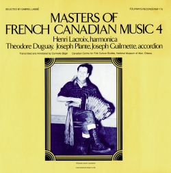 Henry Lacroix - Masters of French-Canadian Music, Vol. 4