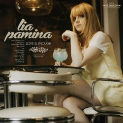 Lia Pamina - Love Is Enough