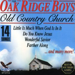The Oak Ridge Boys - Old Country Church