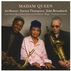 Earma Thompson - Madam Queen