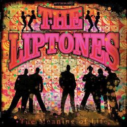 Meaning of Life - Liptones