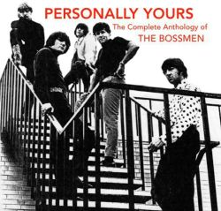 The Bossmen - Personally Yours: Complete Anthology of Bossmen