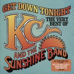 KC & the Sunshine Band - Get Down Tonight: The Best of KC and the Sunshine Band [Rhino 2017]