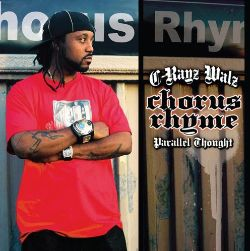 C-Rayz Walz / Parallel Thought - C-Rayz Walz & Parallel Thought