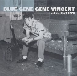 Gene Vincent - Blue Gene [Single]