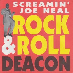 Screamin' Joe Neal - Rock & Roll