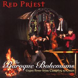 The Baroque Bohemians: Gypsy Fever from Campfire to Court