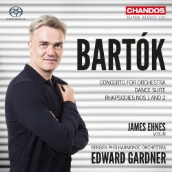 Bartók: Concerto for Orchestra; Dance Suite; Rhapsodies Nos. 1 and 2