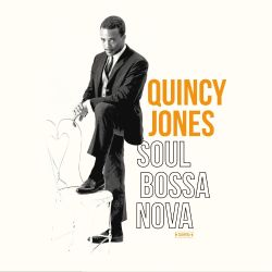 Quincy Jones - Soul Bossa Nova [Wagram]