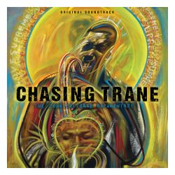 Chasing Trane: The John Coltrane Documentary [Original Soundtrack]