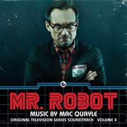 Mr. Robot, Vol. 4 [Original Television Series Soundtrack]