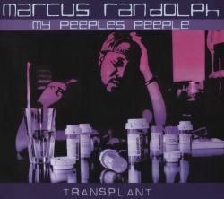 My Pepples Peeple / Marcus Randolph - Transplant