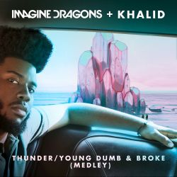 Thunder/Young Dumb & Broke