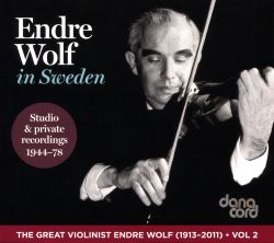 The Great Violinist Endre Wolf, Vol. 2: Endre Wolf in Sweden