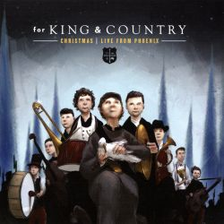 For King & Country Christmas: Live in Phoenix