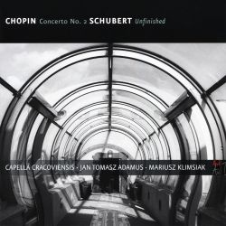 Chopin: Concerto No. 2; Schubert: Unfinished