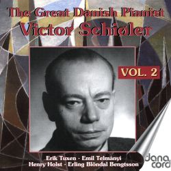 The Great Danish Pianist Victor Schioler, Vol. 2