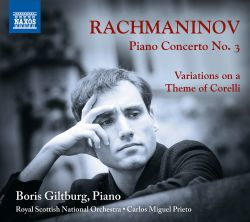 Rachmaninov: Piano Concerto No. 3; Variations on a Theme of Corelli