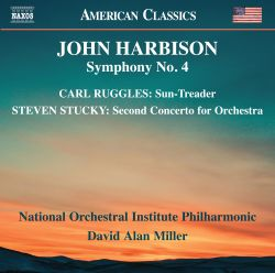 John Harbison: Symphony No. 4; Carl Ruggles: Sun-Treader; Steven Stucky: Second Concerto for Orchestra