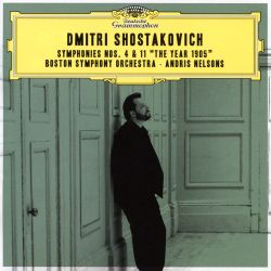 "Dmitri Shostakovich: Symphonies Nos. 4 & 11 ""The Year 1905"""