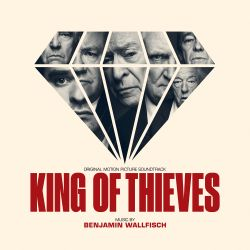 King of Thieves [Original Motion Picture Soundtrack]