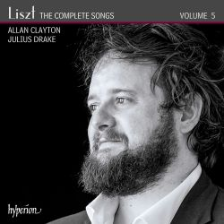 Liszt: The Complete Songs, Vol. 5