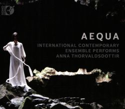 Aequa: International Contemporary Ensemble performs Anna Thorvaldsdottir