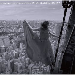 Shibuya-kei Songbook by Miss Maki Nomiya